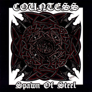 Countess - Spawn Of Steel