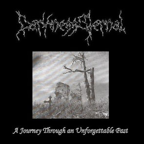 Darkness Eternal - Journey Through An Unforgettable Past