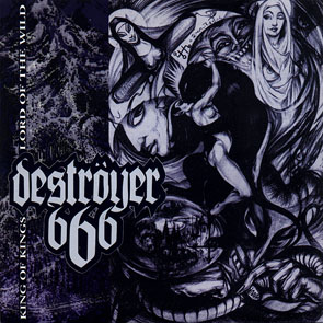 Destroyer 666 - King Of Kings Lord Of The Wild