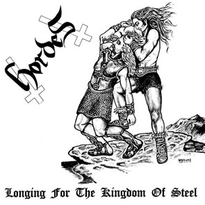 Hordes - Longing For The Kingdom Of Steel