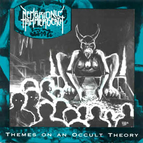 Nembrionic Hammerdeath - Themes On An Occult Theory