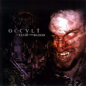 Occult - Of Flesh And Blood