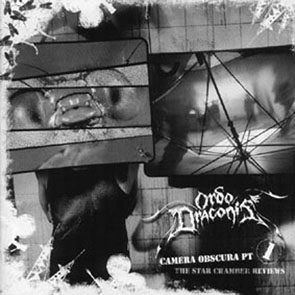 Ordo Draconis - Camera Obscura Pt 1: The Star Chamber