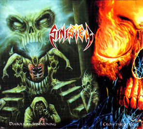 Sinister - Diabolical Summoning Cross the Styx