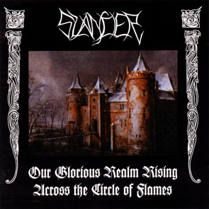 Slander - Our Glorious Realm Rising Across The Circle Of Flames