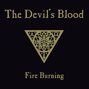 The Devil's Blood - Fire Burning