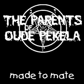 The Parents Of Oude Pekela - Made To Mate