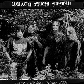 Wrath From Below - First Fucking Demo 2001