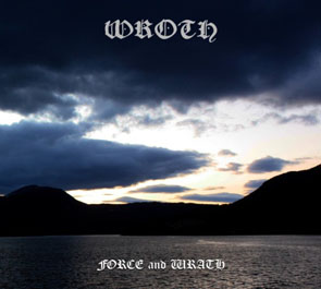 Wroth - Force and Wrath