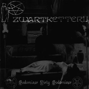 Zwartketterij - Sodomizer Dirty Sodomizer